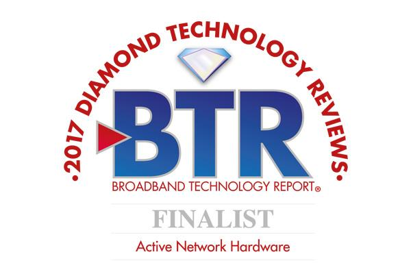 Broadband Technology Report Active Network Hardware Finalist